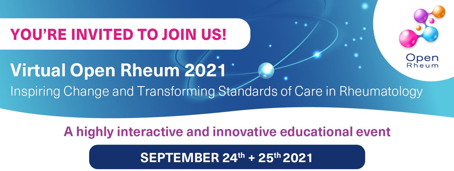 Virtual Open Rheum 2021 Inspiring Change and Transforming Standards of Care in Rheumatology